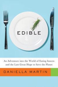 Boken Edible av Daniella Martin fick Christian än mer övertygad om poängerna att äta insekter.